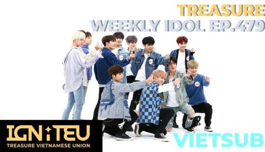 [VIETSUB] TREASURE – Weekly Idol EP.479